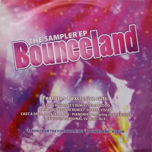 The Sampler Ep, Bounceland