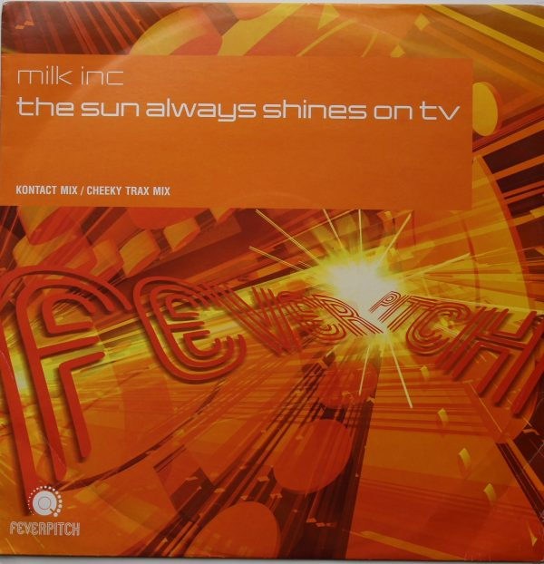 Milk Inc, The Sun Always Shines on TV