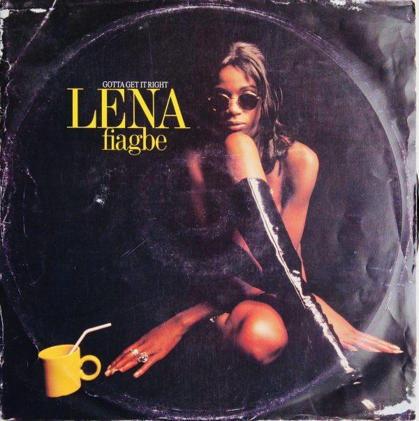 Lena Fiagbe - Gotta Get It Right