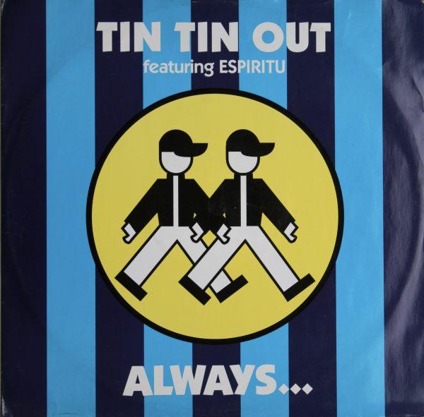 Tin Tin Out Feat Espiritu - Always