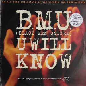 B.M.U (Black Men United) U Will Know - Feat R Kelly, Boyz II Men & Many More