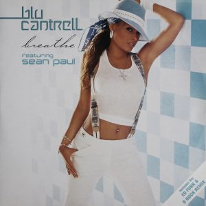 Blue Cantrell Feat, Sean Paul - Breathe