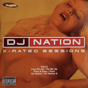 DJ Nation - X-Rated Sessions - Part 2