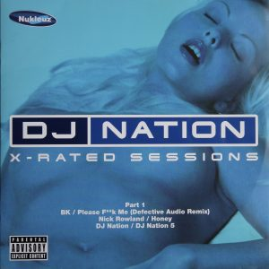 DJ Nation - X-Rated Sessions - Part 1
