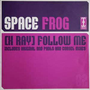 Space Frog - X Ray - Follow Me
