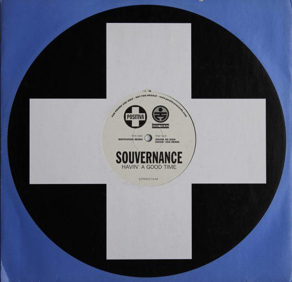 Souvernance - Havin` A Good Time