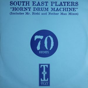 South East Players - Horny Drum Machine - Includes Mr Bishi & Nether Man Mixes