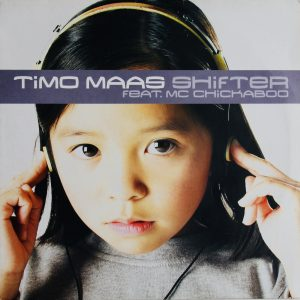 Timo Maas Feat Mc Chickaboo - Shifter