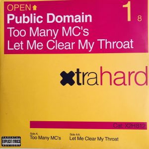 Public Domain - Too Many MC`s - Let Me Clear My Throat